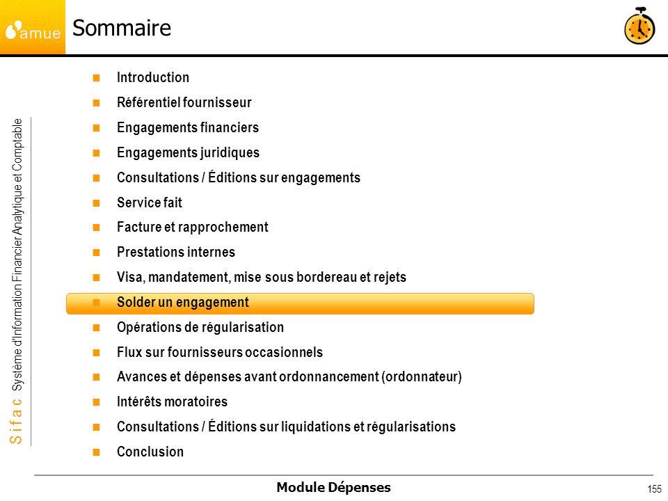 S i f a c Système dInformation Financier Analytique et Comptable Module Dépenses 155 Introduction Référentiel fournisseur Engagements financiers Engag