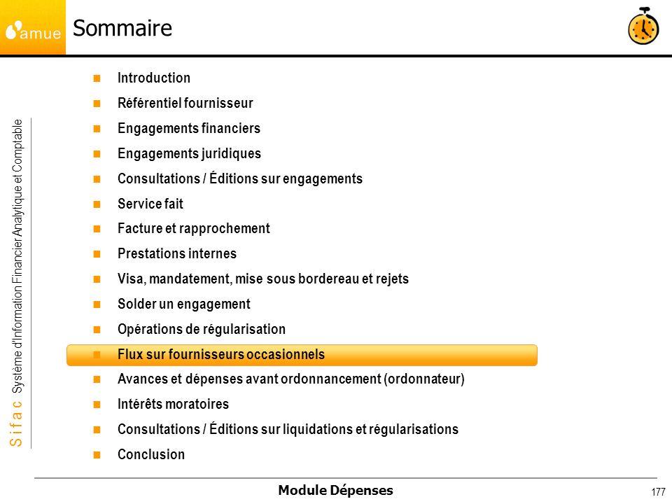 S i f a c Système dInformation Financier Analytique et Comptable Module Dépenses 177 Introduction Référentiel fournisseur Engagements financiers Engag
