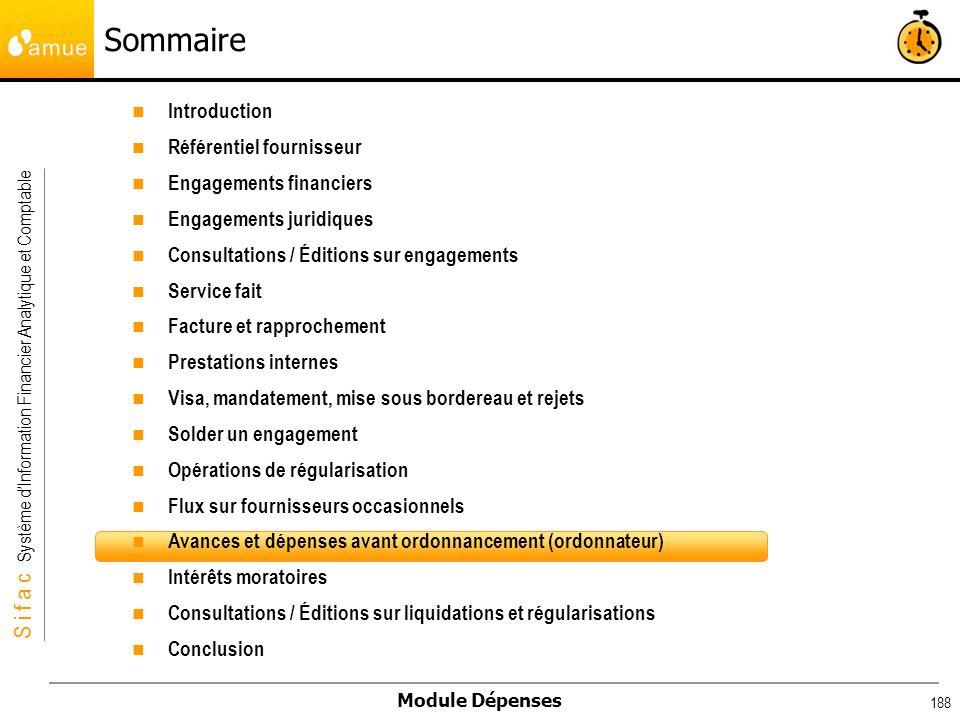 S i f a c Système dInformation Financier Analytique et Comptable Module Dépenses 188 Introduction Référentiel fournisseur Engagements financiers Engag
