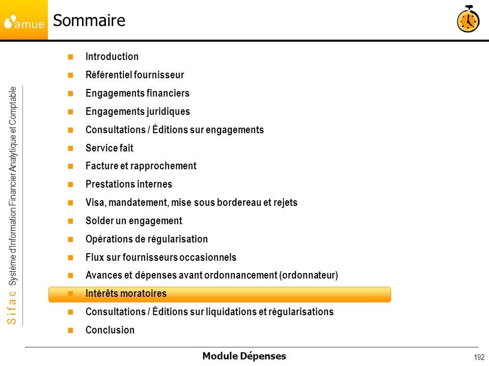 S i f a c Système dInformation Financier Analytique et Comptable Module Dépenses 192 Introduction Référentiel fournisseur Engagements financiers Engag