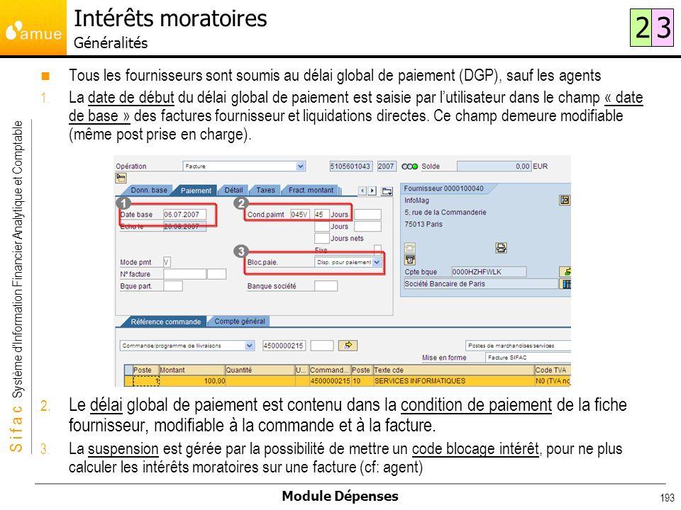 S i f a c Système dInformation Financier Analytique et Comptable Module Dépenses 193 Tous les fournisseurs sont soumis au délai global de paiement (DG