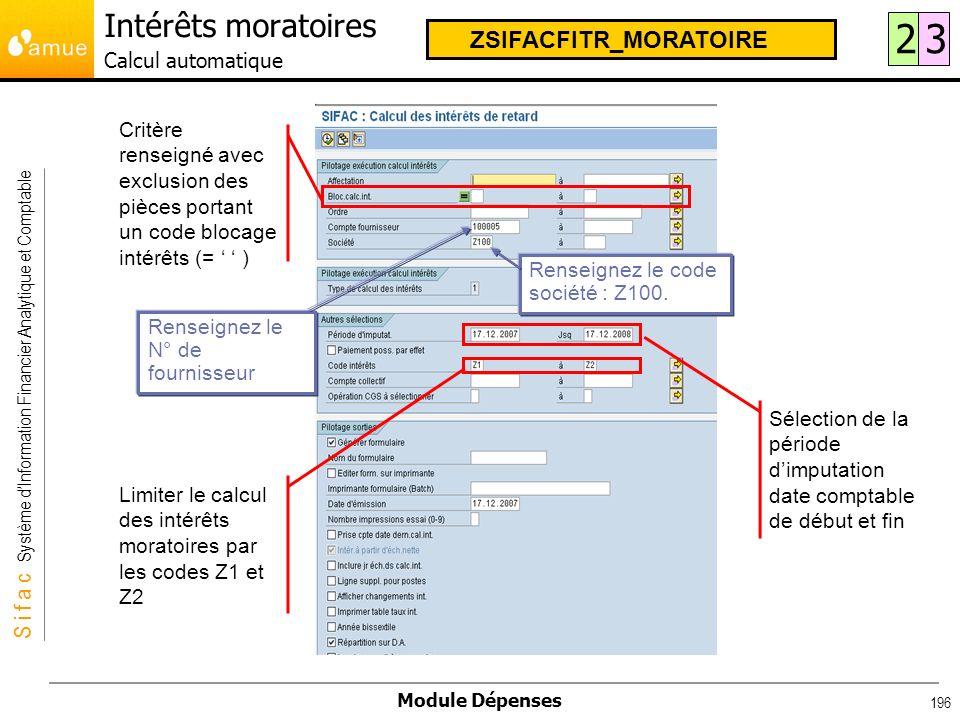 S i f a c Système dInformation Financier Analytique et Comptable Module Dépenses 196 Critère renseigné avec exclusion des pièces portant un code bloca