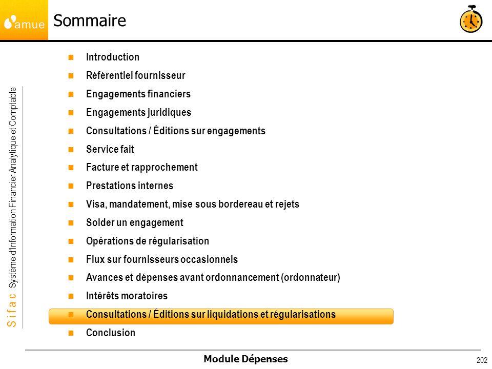 S i f a c Système dInformation Financier Analytique et Comptable Module Dépenses 202 Introduction Référentiel fournisseur Engagements financiers Engag