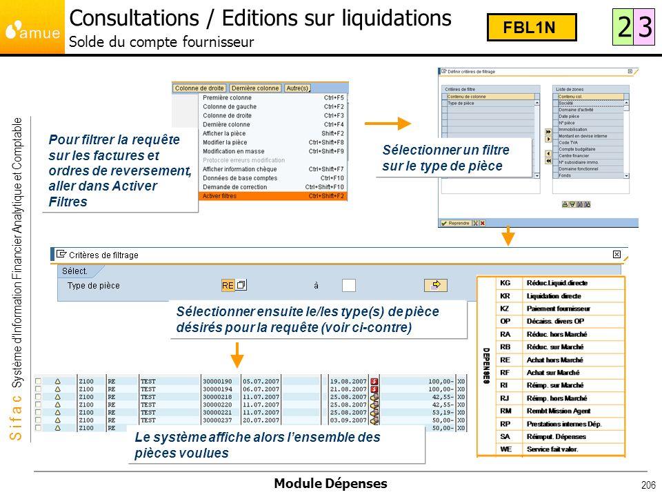S i f a c Système dInformation Financier Analytique et Comptable Module Dépenses 206 Pour filtrer la requête sur les factures et ordres de reversement