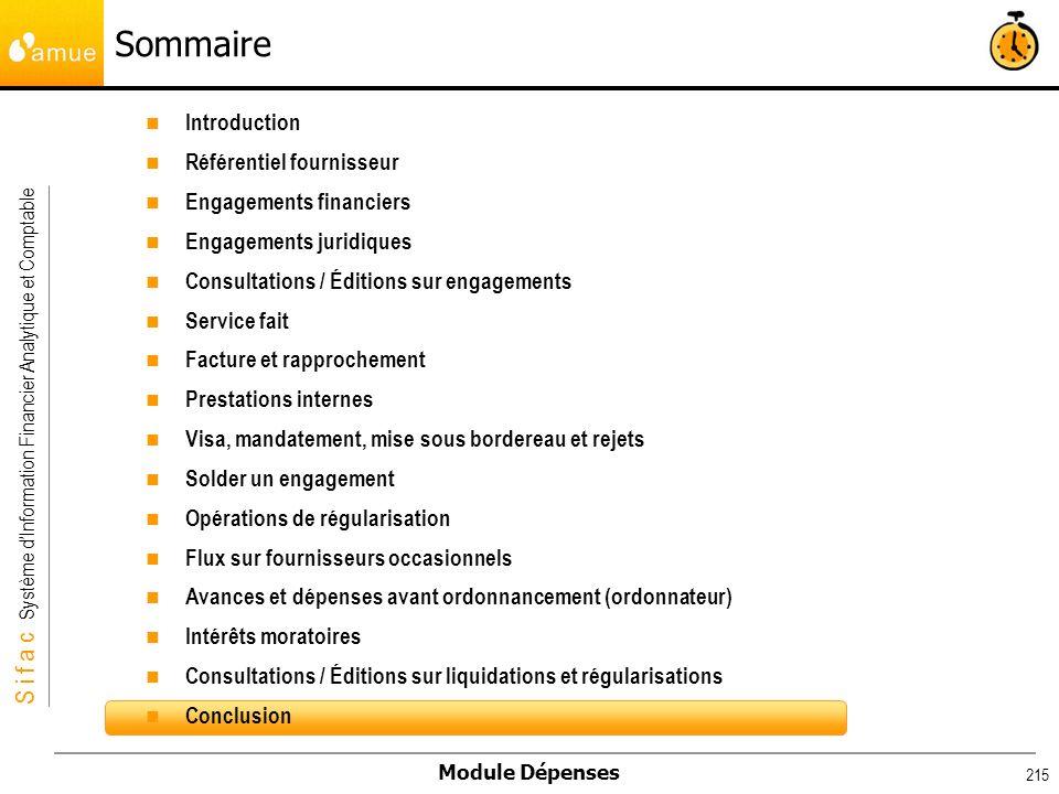 S i f a c Système dInformation Financier Analytique et Comptable Module Dépenses 215 Introduction Référentiel fournisseur Engagements financiers Engag