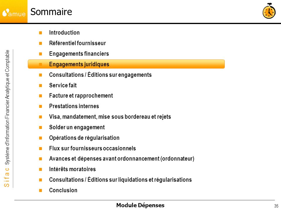 S i f a c Système dInformation Financier Analytique et Comptable Module Dépenses 35 Introduction Référentiel fournisseur Engagements financiers Engage