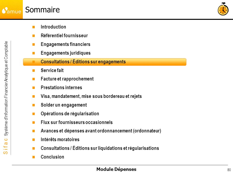 S i f a c Système dInformation Financier Analytique et Comptable Module Dépenses 80 Introduction Référentiel fournisseur Engagements financiers Engage