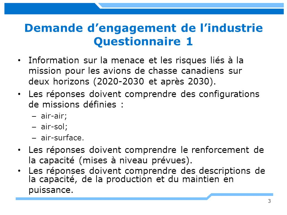 Demande dengagement de lindustrie Questionnaire 1 Information sur la menace et les risques liés à la mission pour les avions de chasse canadiens sur d