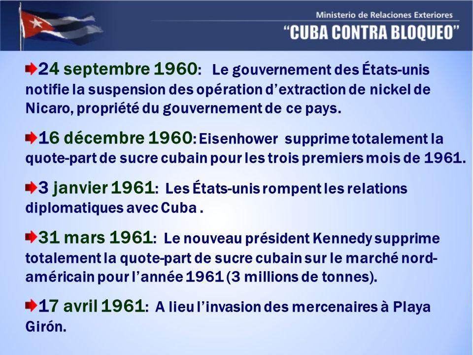 24 septembre 1960 : Le gouvernement des États-unis notifie la suspension des opération dextraction de nickel de Nicaro, propriété du gouvernement de ce pays.