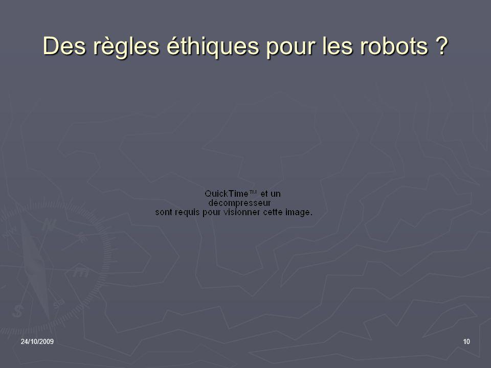 24/10/200910 Des règles éthiques pour les robots ?