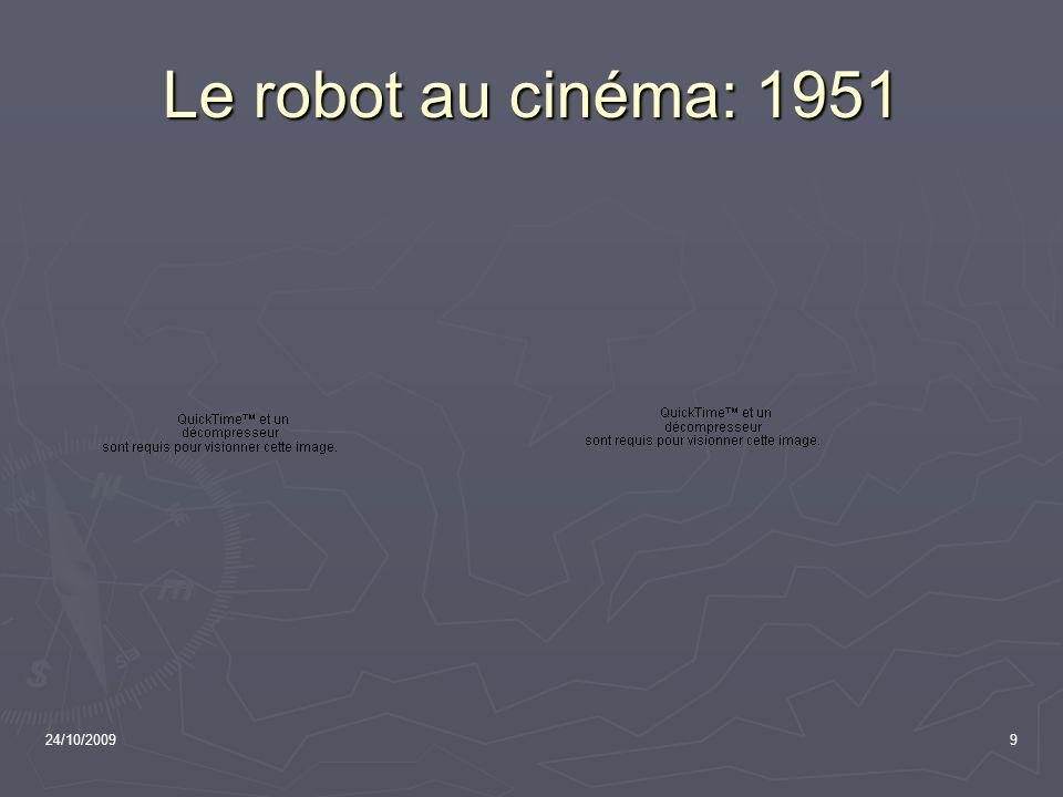 24/10/20099 Le robot au cinéma: 1951