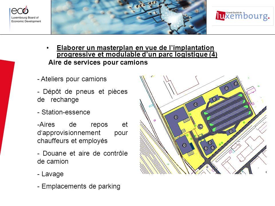 Elaborer un masterplan en vue de limplantation progressive et modulable dun parc logistique (4) Aire de services pour camions - Ateliers pour camions