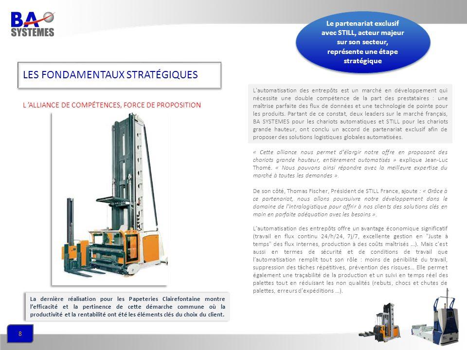 8 Lautomatisation des entrepôts offre un avantage économique significatif (travail en flux continu 24/h/24, 7j/7, excellente gestion en