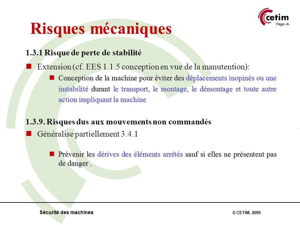 Page 25 Sécurité des machines © CETIM, 2009 Risques mécaniques 1.3.1 Risque de perte de stabilité Extension (cf.