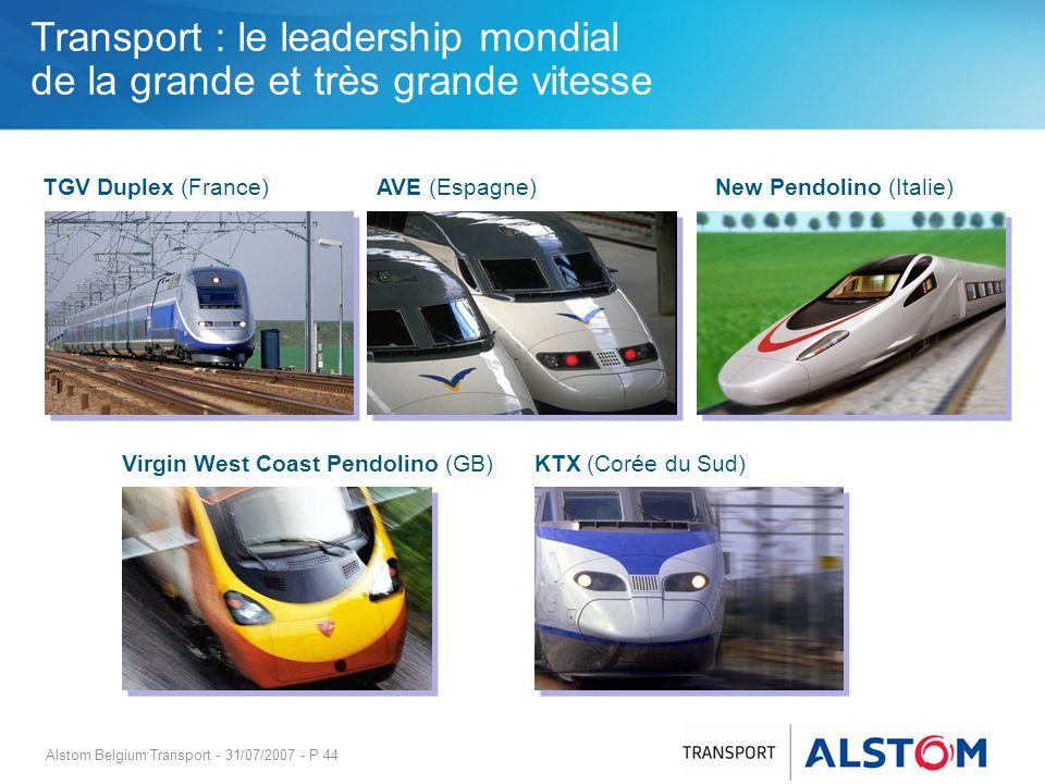 Alstom Belgium Transport - 31/07/2007 - P 44 Transport : le leadership mondial de la grande et très grande vitesse Virgin West Coast Pendolino (GB) TG