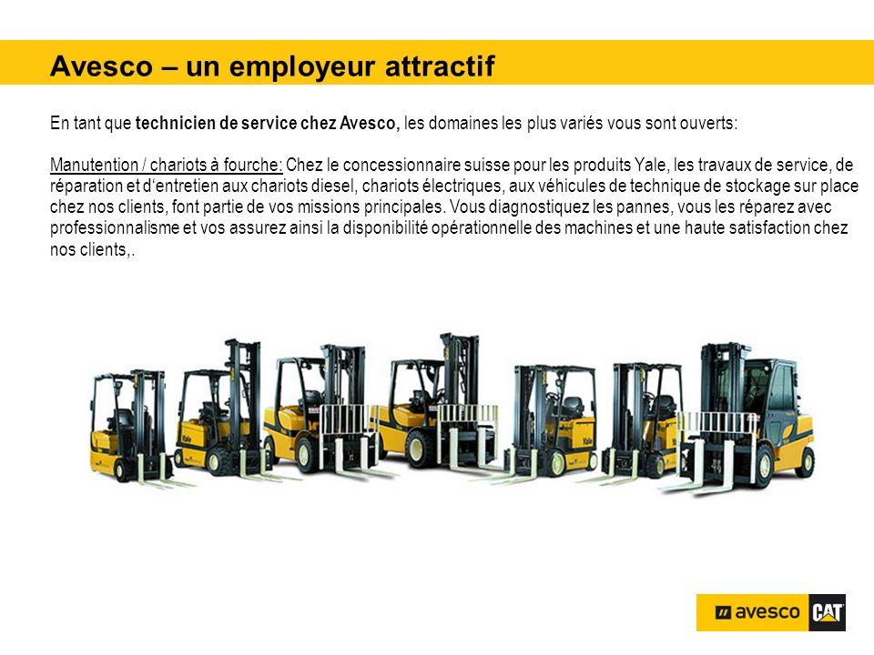 Avesco – un employeur attractif pital 3200 kVA En tant que technicien de service chez Avesco, les domaines les plus variés vous sont ouverts: Manutent