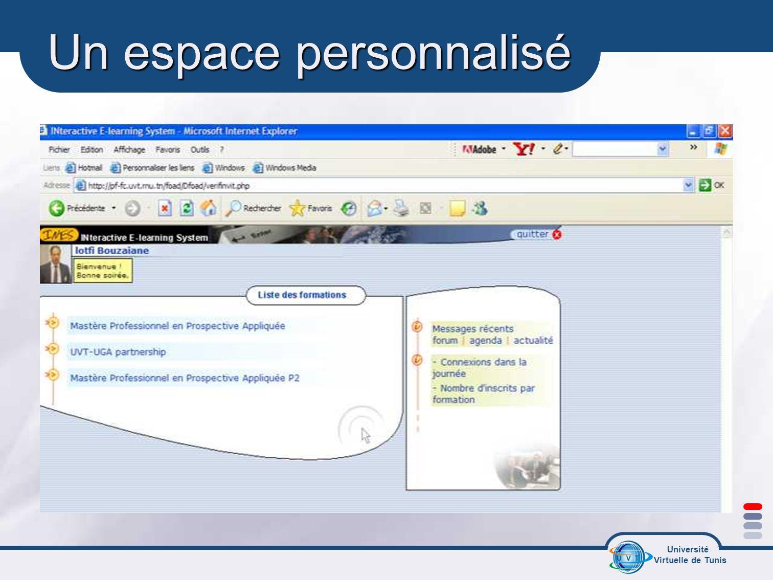 Université Virtuelle de Tunis Un espace personnalisé