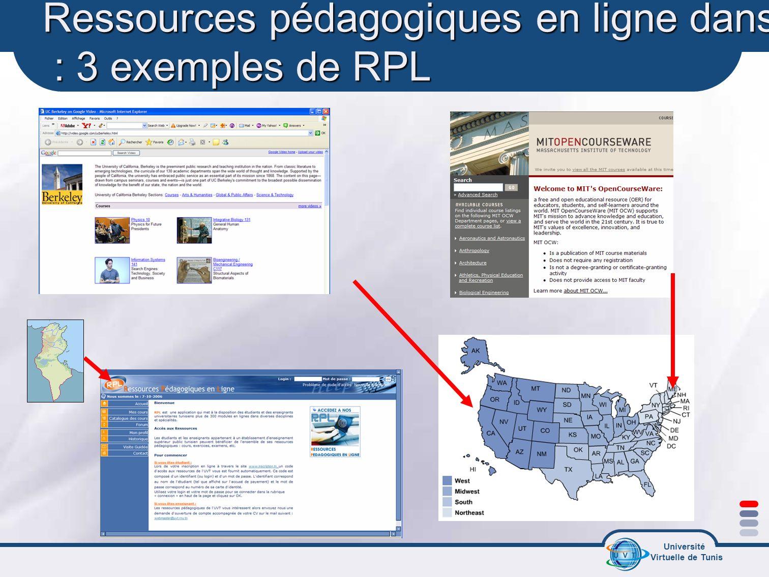 Université Virtuelle de Tunis Ressources pédagogiques en ligne dans le monde : 3 exemples de RPL