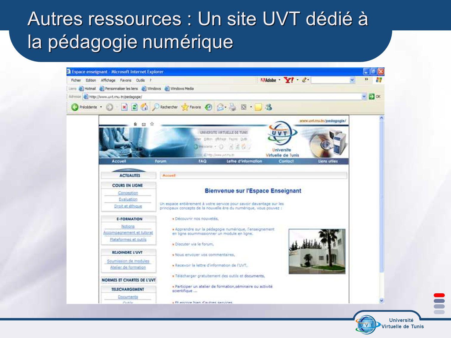 Université Virtuelle de Tunis Autres ressources : Un site UVT dédié à la pédagogie numérique
