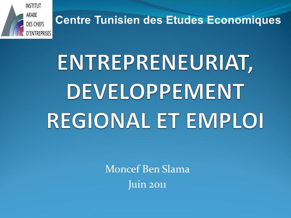 Moncef Ben Slama Juin 2011 Centre Tunisien des Etudes Economiques