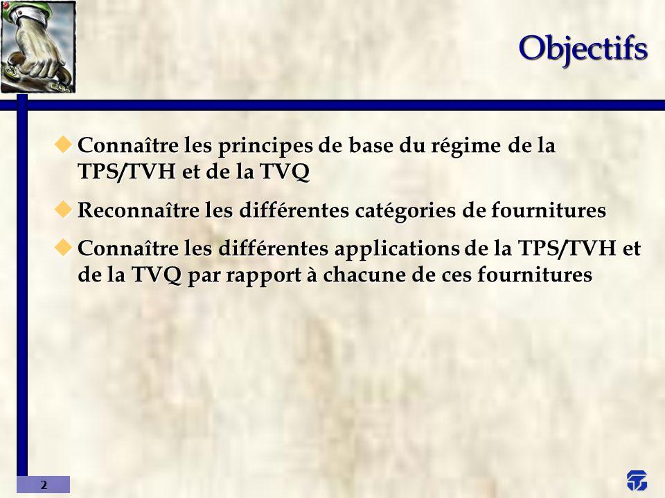 23 u Fournitures détaxées – TPS et TVQ (suite) n TPS : Produits et services exportés hors du Canada, soit : l Mêmes règles, mais au lieu du Québec c est le Canada Principe de base B.Fournitures (suite)