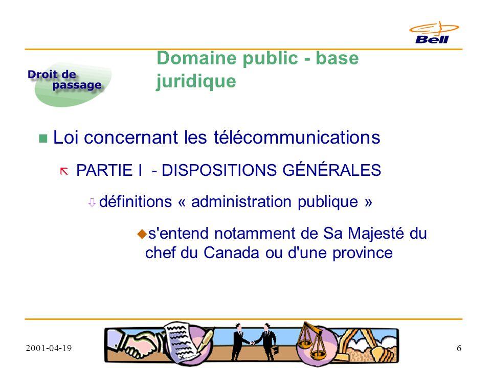 2001-04-1937 Consentement municipal Définition Autorisation officielle d une municipalité de procéder à la construction du réseau de télécommunications sur le domaine public relevant de sa juridiction sans condition qui diminuerait ses droits