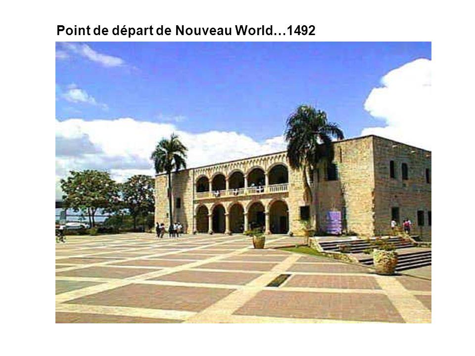 Point de départ de Nouveau World…1492