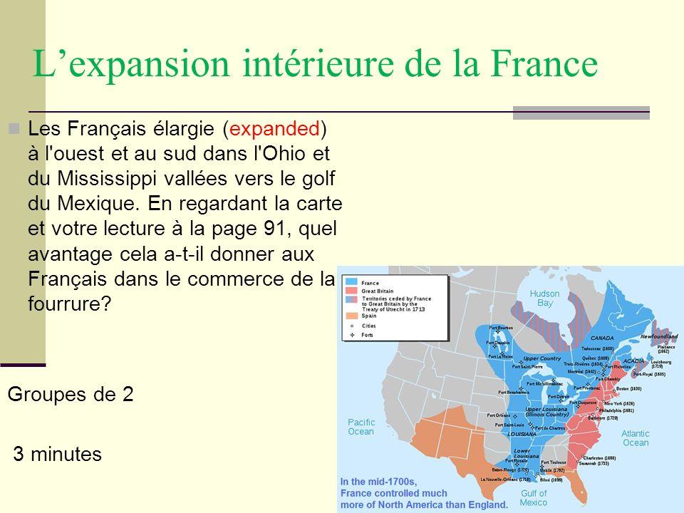 Lexpansion intérieure de la France Les Français élargie (expanded) à l'ouest et au sud dans l'Ohio et du Mississippi vallées vers le golf du Mexique.