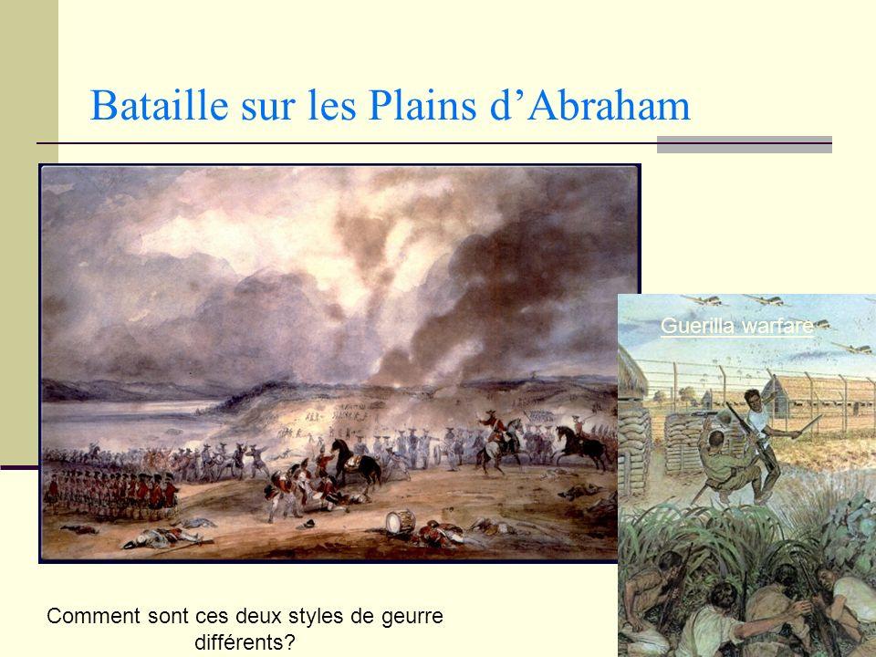Bataille sur les Plains dAbraham Comment sont ces deux styles de geurre différents? Guerilla warfare