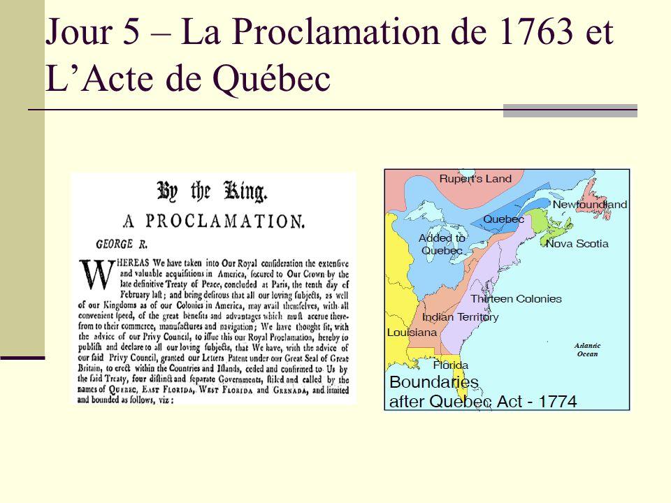 Jour 5 – La Proclamation de 1763 et LActe de Québec