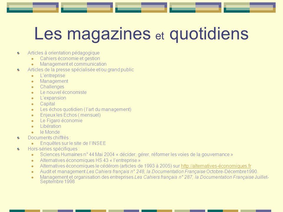 Les magazines et quotidiens Articles à orientation pédagogique Cahiers économie et gestion Management et communication Articles de la presse spécialis