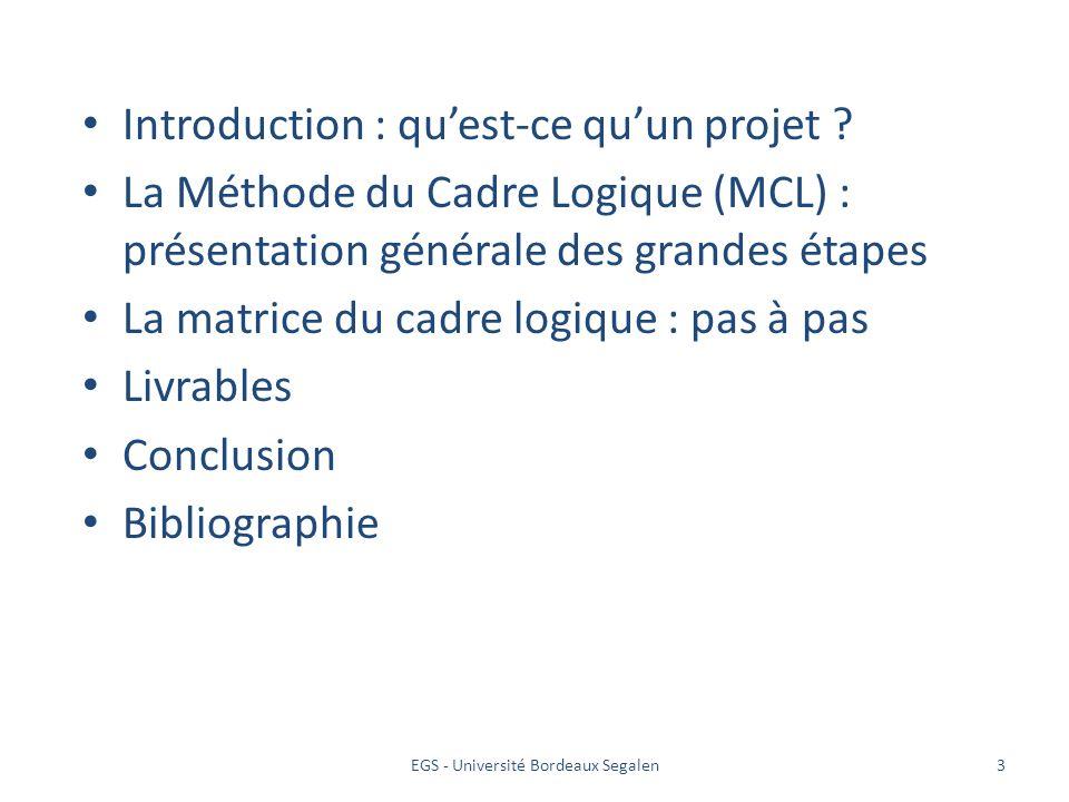 3 Introduction : quest-ce quun projet ? La Méthode du Cadre Logique (MCL) : présentation générale des grandes étapes La matrice du cadre logique : pas