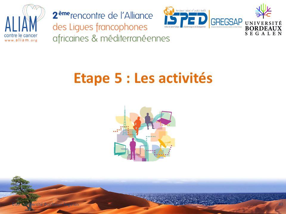 Etape 5 : Les activités EGS - Université Bordeaux Segalen43