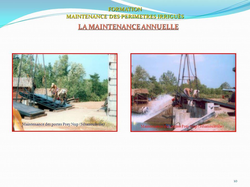 10 FORMATION MAINTENANCE DES PERIMETRES IRRIGUÈS LA MAINTENANCE ANNUELLE Maintenance des portes Prey Nup (Sihanoukville)