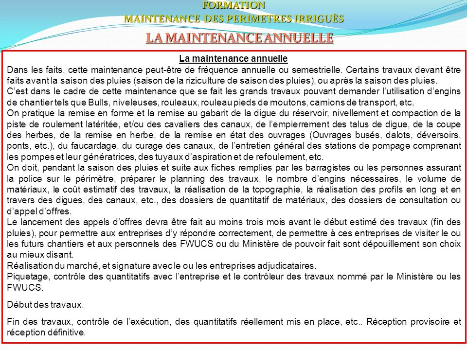 3FORMATION MAINTENANCE DES PERIMETRES IRRIGUÈS LA MAINTENANCE ANNUELLE