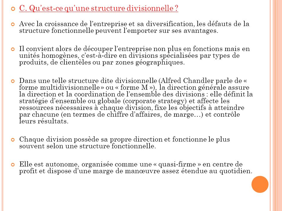 C.Quest-ce quune structure divisionnelle .