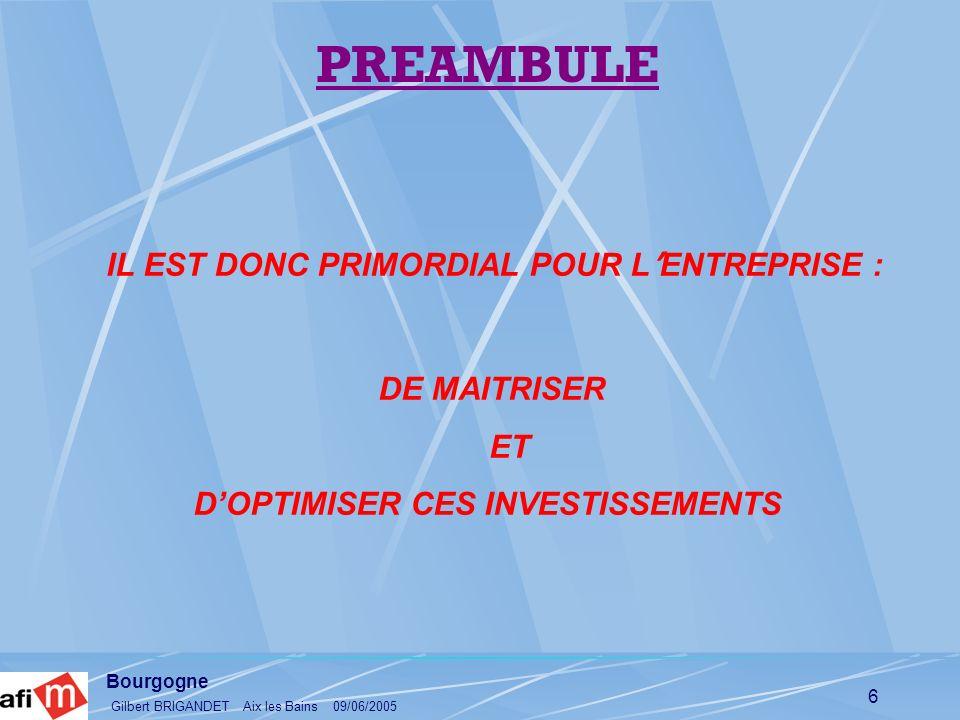 Bourgogne Gilbert BRIGANDET Aix les Bains 09/06/2005 17 CO Û T DES INTERVENTIONS MAINTENANCE (CIM) C EST LE COUT DES ACTIVITES DE MAINTENANCE : GESTION MOYEN ET LONG TERMES REFLEXION MOYEN ET LONG TERMES REALISATION DES INTERVENTIONS : ( PREVENTIF – CORRECTIF – CURATIF & REPARATIF ) ACHETER UN RESULTAT