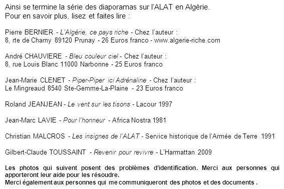 Ainsi se termine la série des diaporamas sur lALAT en Algérie. Pour en savoir plus, lisez et faites lire : Pierre BERNIER - LAlgérie, ce pays riche -