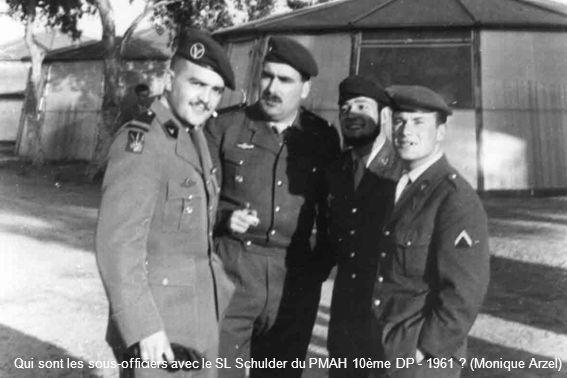 Qui sont les sous-officiers avec le SL Schulder du PMAH 10ème DP - 1961 ? (Monique Arzel)