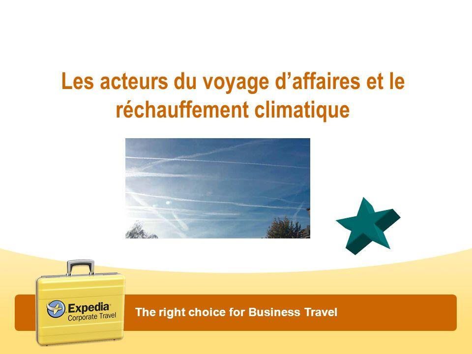 Les acteurs du voyage daffaires et le réchauffement climatique The right choice for Business Travel
