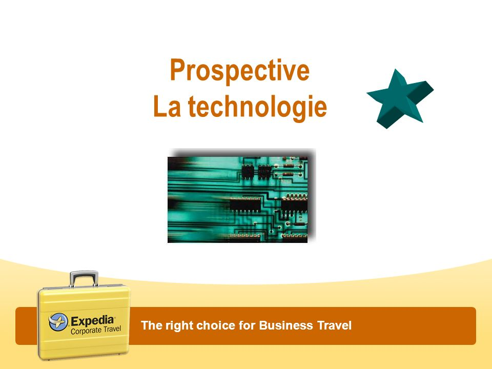 Prospective La technologie The right choice for Business Travel