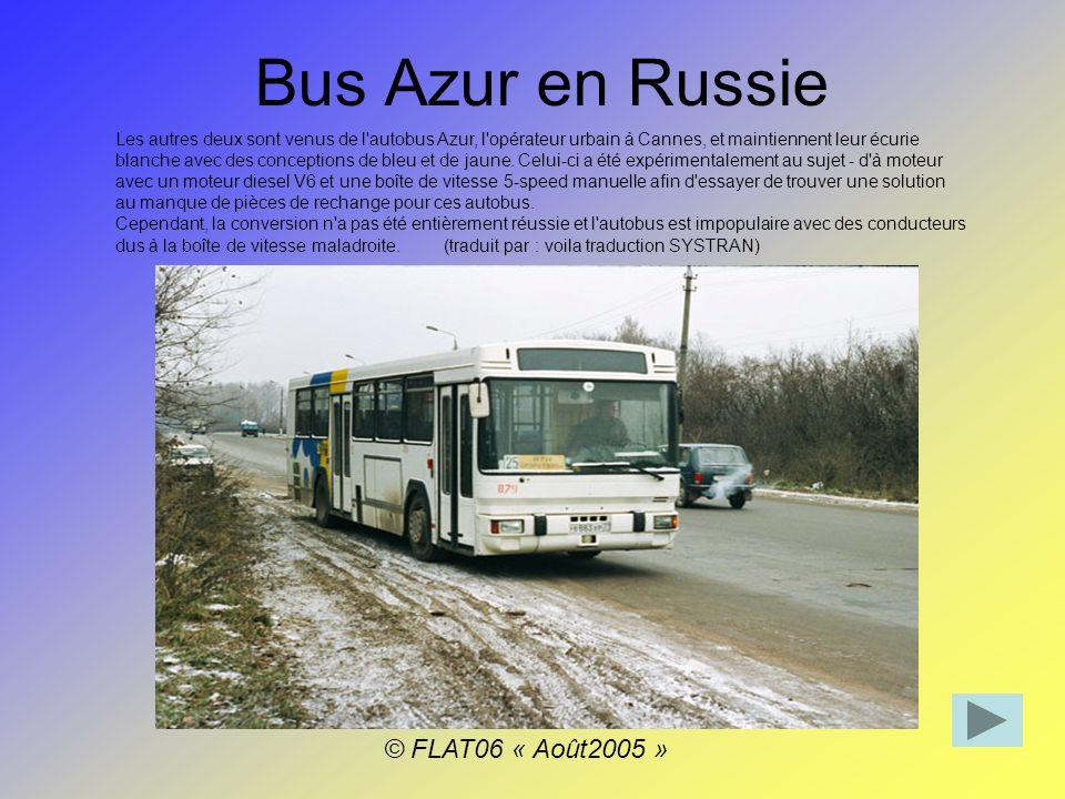 Bus Azur en Russie Les autres deux sont venus de l autobus Azur, l opérateur urbain à Cannes, et maintiennent leur écurie blanche avec des conceptions de bleu et de jaune.