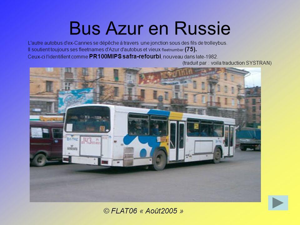Bus Azur en Russie L autre autobus d ex-Cannes se dépêche à travers une jonction sous des fils de trolleybus.