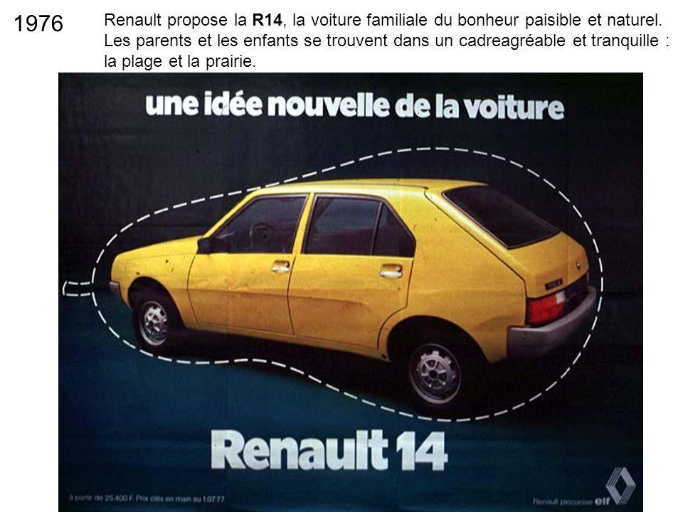 Renault propose la R14, la voiture familiale du bonheur paisible et naturel. Les parents et les enfants se trouvent dans un cadreagréable et tranquill