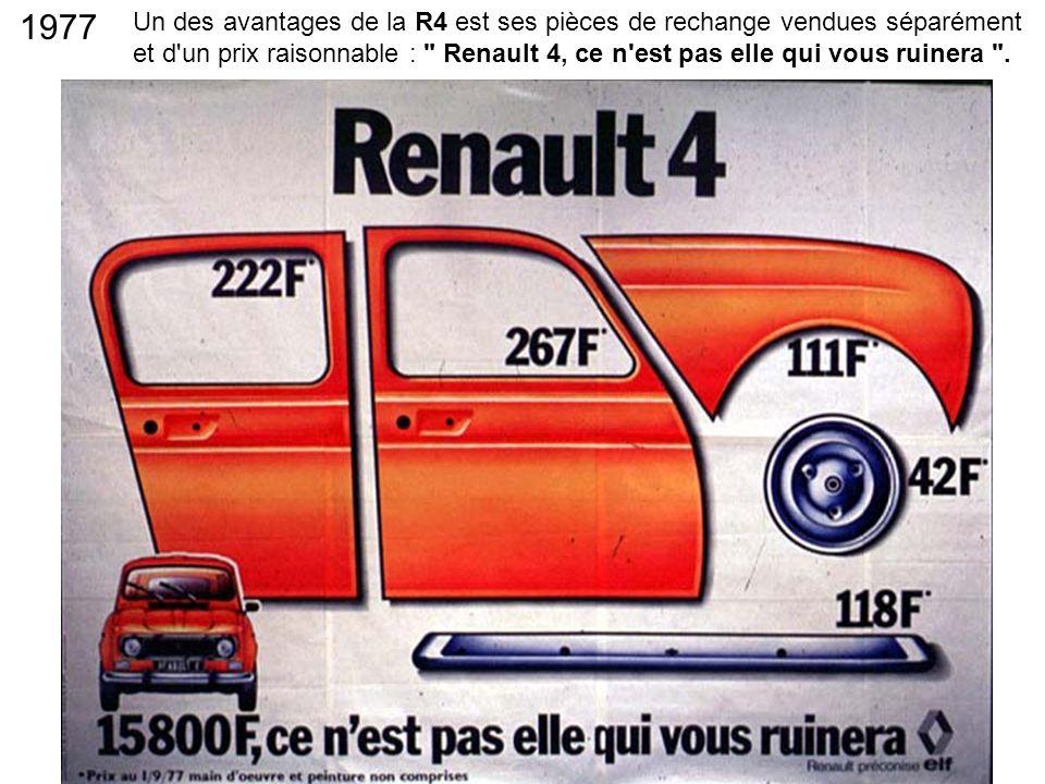 Un des avantages de la R4 est ses pièces de rechange vendues séparément et d'un prix raisonnable :