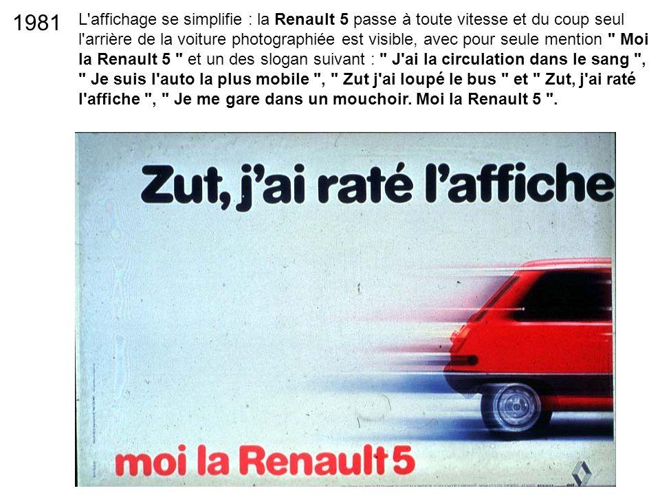 L'affichage se simplifie : la Renault 5 passe à toute vitesse et du coup seul l'arrière de la voiture photographiée est visible, avec pour seule menti