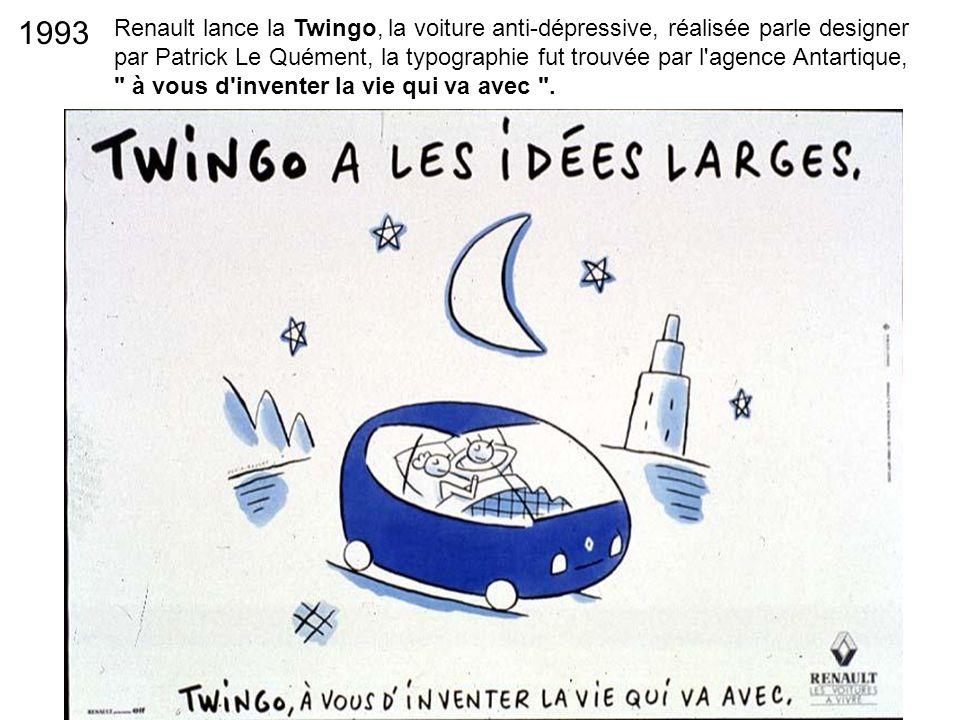 Renault lance la Twingo, la voiture anti-dépressive, réalisée parle designer par Patrick Le Quément, la typographie fut trouvée par l'agence Antartiqu