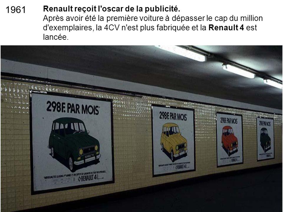 Renault reçoit l'oscar de la publicité. Après avoir été la première voiture à dépasser le cap du million d'exemplaires, la 4CV n'est plus fabriquée et
