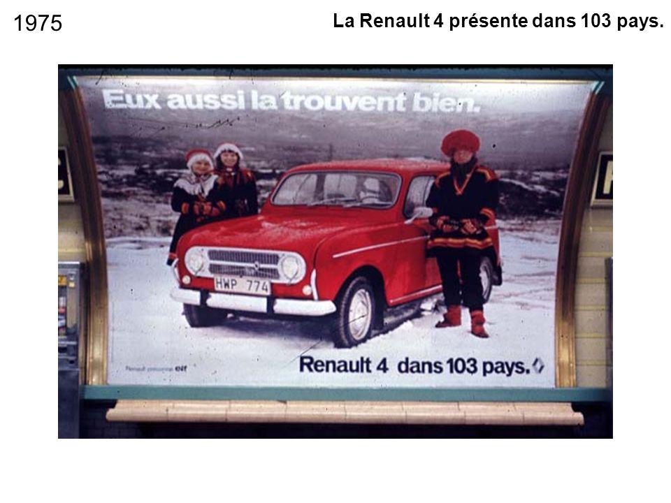 La Renault 4 présente dans 103 pays. 1975