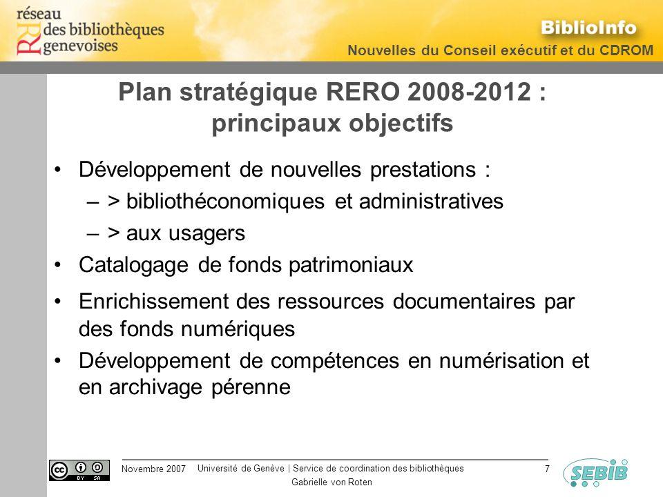 Université de Genève | Service de coordination des bibliothèques Nouvelles du Conseil exécutif et du CDROM Novembre 2007 Gabrielle von Roten 7 Plan st